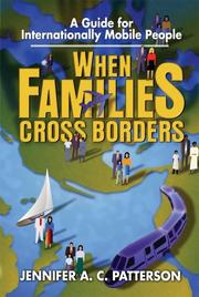 Cover of: When Families Cross Borders | Jennifer A. C. Patterson