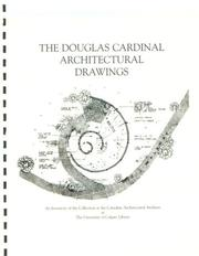 Cover of: The Douglas Cardinal Architectural Drawings