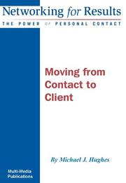 Cover of: Moving from Contact to Client