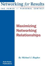 Cover of: Maximizing Networking Relationships
