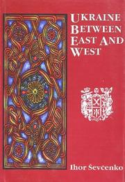 Cover of: Ukraine between East and West