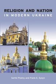 Cover of: Religion and nation in modern Ukraine