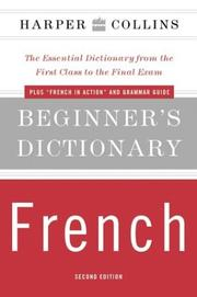 Cover of: HarperCollins Beginner's French Dictionary
