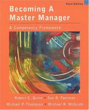 Cover of: Becoming A Master Manager | Robert E. Quinn, Sue R. Faerman, Michael P. Thompson, Michael McGrath