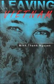Cover of: Leaving Vietnam | Minh Thanh Nguyen