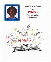 Cover of: Magic Words - Book 2 in a Series by Patches The Storyteller | Lisa Godin