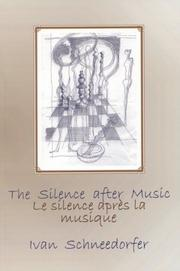 Cover of: The Silence After Music/Le Silence Apre's LA Musique
