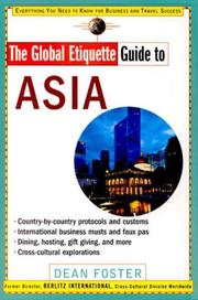 Cover of: The global etiquette guide to Asia