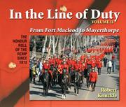 Cover of: In The Line of Duty Vol. II - From Fort Macleod to Mayerthorpe
