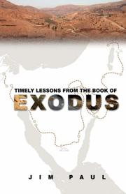 Cover of: Timely Lessons From The Book Of Exodus