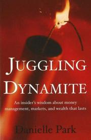 Cover of: Juggling Dynamite