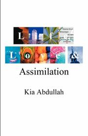 Cover of: Life, Love and Assimilation