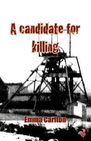 Cover of: A Candidate for Killing