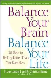 Cover of: Balance Your Brain, Balance Your Life by Jay Lombard, Christian Renna, Armin A. Brott