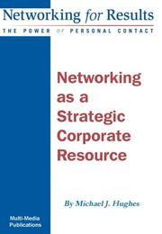 Cover of: Networking as a Strategic Corporate Resource