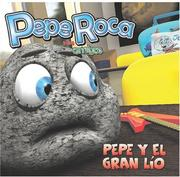 Cover of: Pepe y el gran lio