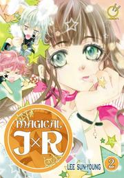 Cover of: Magical JXR Volume 2 (Magical Jxr)