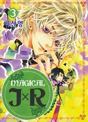 Cover of: Magical JXR Volume 3