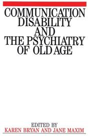 Cover of: Communication Disability and the Psychiatry of Old Age
