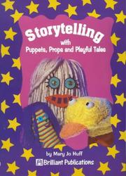 Cover of: Storytelling with Puppets, Props and Playful Tales