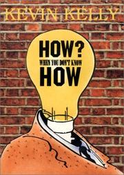 Cover of: How? When You Don't Know How