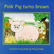 Cover of: Pink Pig Turns Brown