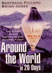 Cover of: Around the World in 20 Days  | Bertrand Piccard