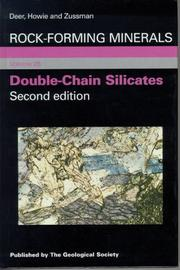 Double Chain Silicates (Rock-Forming Minerals) by William Alexander Deer, R. A. Howie, J. Zussman