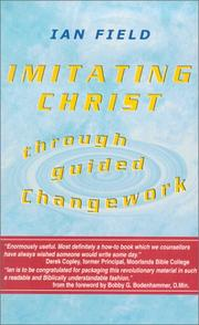 Cover of: Imitating Christ Through Guided Changework