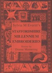 Cover of: Sylvia M.Everitt's Staffordshire Millennium Embroideries