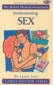 Cover of: Understanding Sex (Family Doctor)