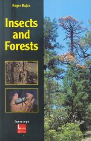 Cover of: Insects and Forests: The Role and Diversity of Insects in the Forest Environment