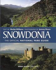 Cover of: Snowdonia (Official National Park Guide) | Merfyn Williams