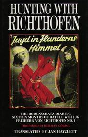 Cover of: Hunting With Richthofen: The Bodenschatz Diaries