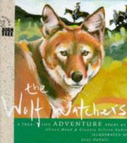 Cover of: The Wolf Watchers | Mike Janulewicz, Andy Davolls