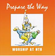 Cover of: Prepare the Way (Alpha Worship Pack) |
