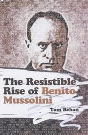 Cover of: The Resistible Rise of Benito Mussolini