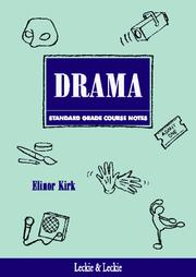 Cover of: Standard Grade Drama Course Notes