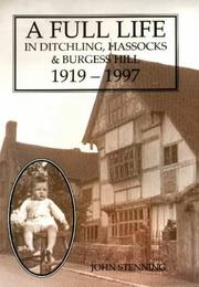 Cover of: Full Life in Ditchling, Hassocks and Burgess Hill, 1919-1997