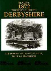 Cover of: Black's 1872 Tourist's Guide to Derbyshire (Black's Tourists Guides)