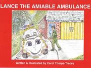 Cover of: Lance the Amiable Ambulance