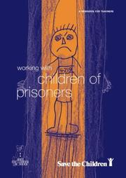 Cover of: Working with Children of Prisoners