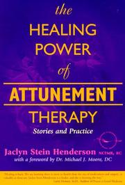 Cover of: The Healing Power of Attunement Therapy