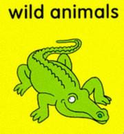 Cover of: Wild Animals