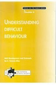 Cover of: Understanding Difficult Behaviour