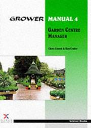 Cover of: Garden Centre Manager (Grower Manual)