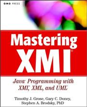 Cover of: Mastering XMI | Timothy J. Grose