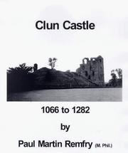 Cover of: Clun Castle, 1066-1282