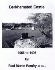 Cover of: Berkhampstead Castle, 1066 to 1495