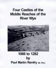 Cover of: Four Castles of the Middle Reaches of the River Wye, 1066-1282